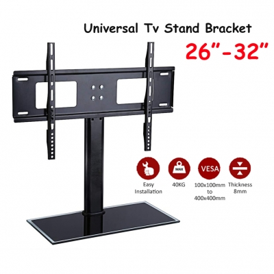 Universal TV Table Mount Bracket  Stand/Base For 26-32 Inch